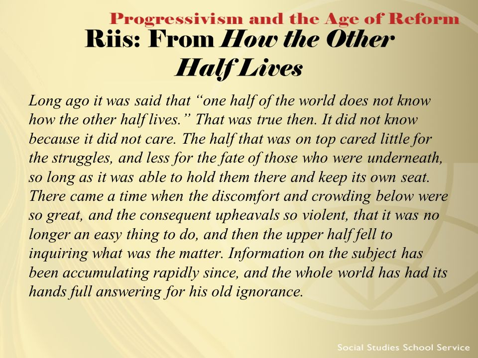 Riis: From How the Other Half Lives