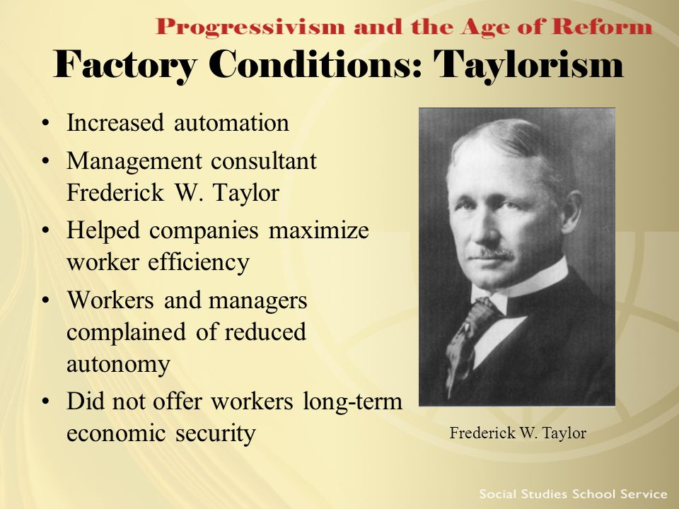 Factory Conditions: Taylorism
