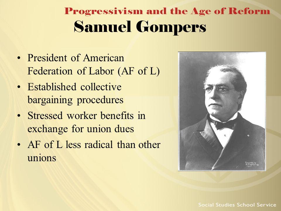 Samuel Gompers President of American Federation of Labor (AF of L)