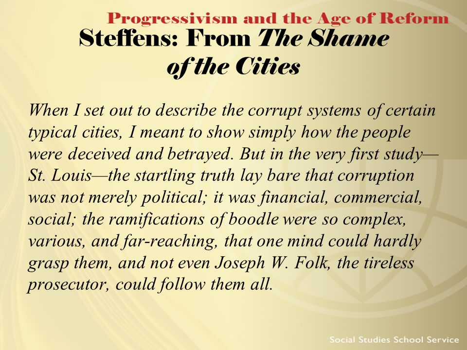 Steffens: From The Shame of the Cities