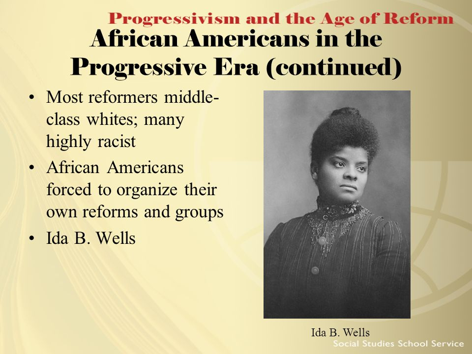 African Americans in the Progressive Era (continued)