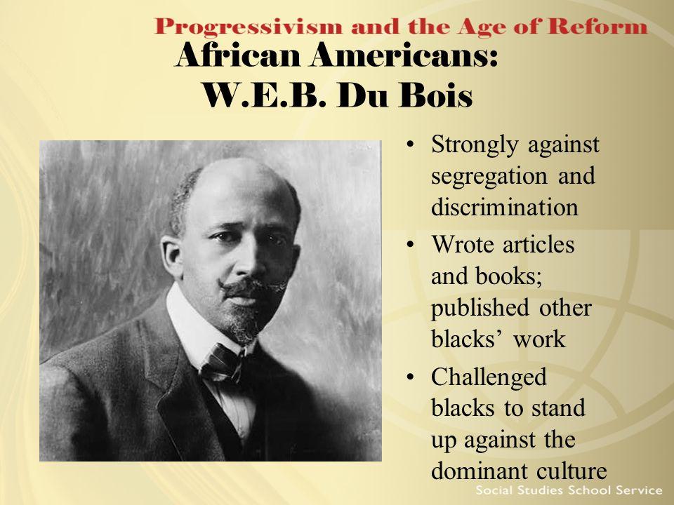 African Americans: W.E.B. Du Bois