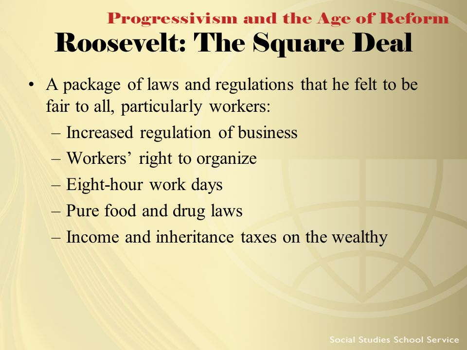 Roosevelt: The Square Deal