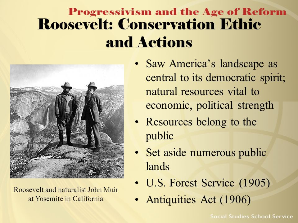 Roosevelt: Conservation Ethic and Actions