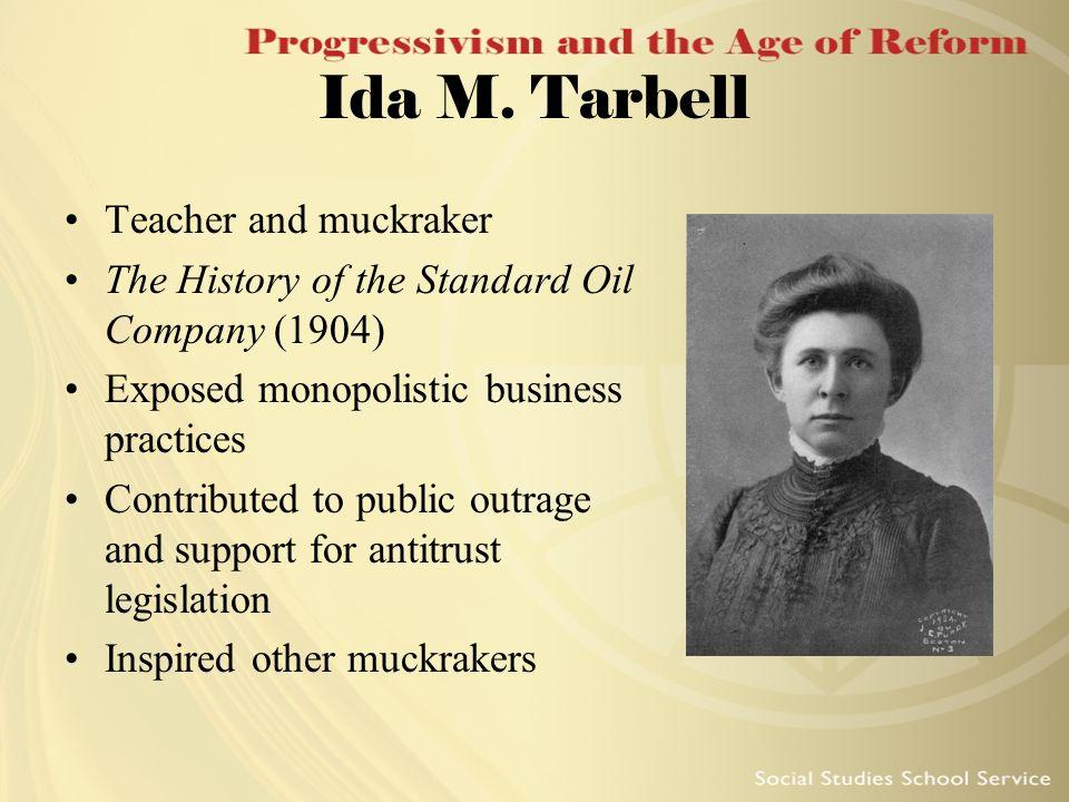 Ida M. Tarbell Teacher and muckraker
