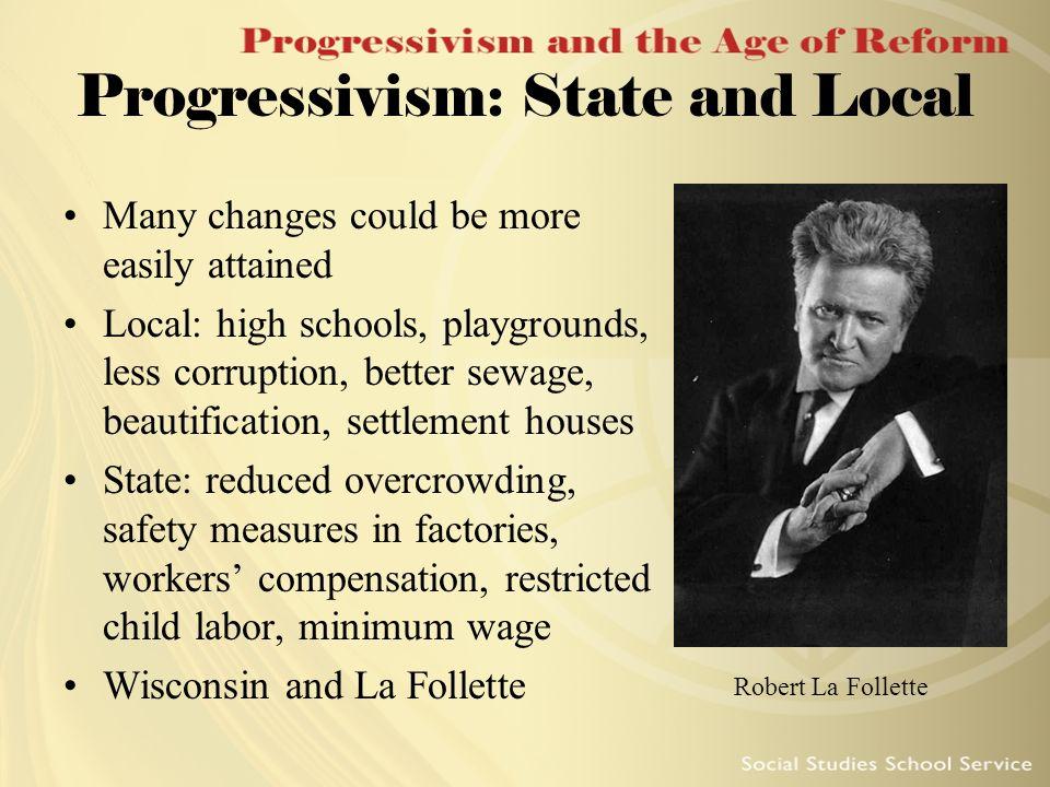 Progressivism: State and Local