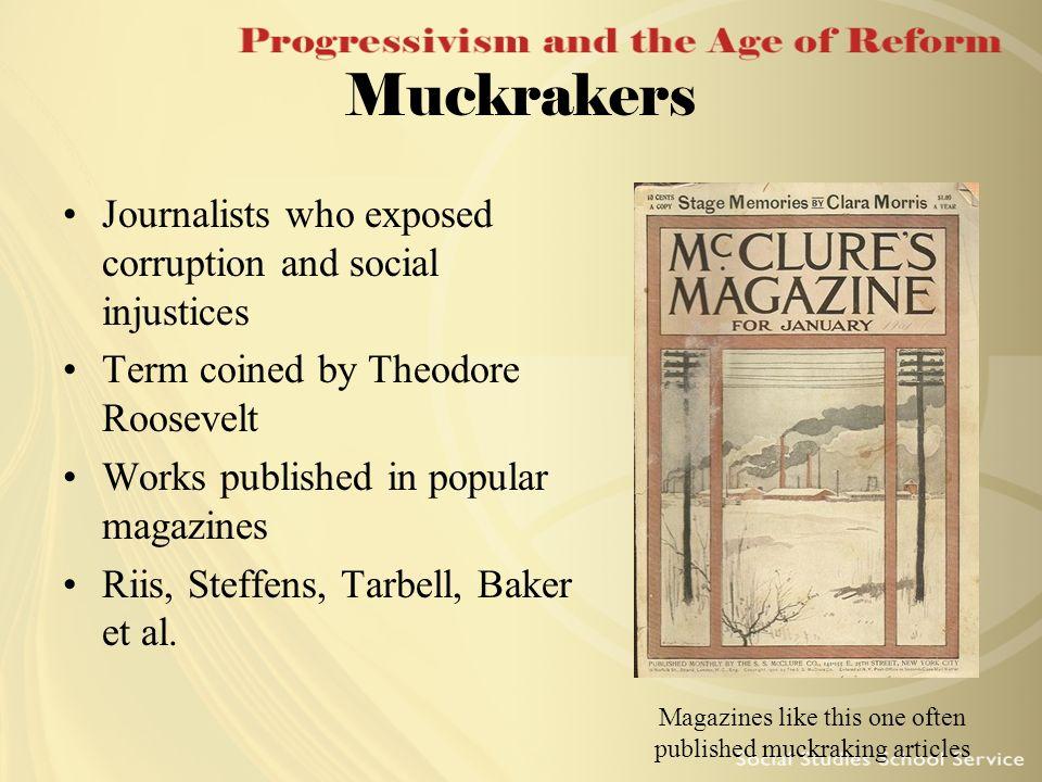 Magazines like this one often published muckraking articles