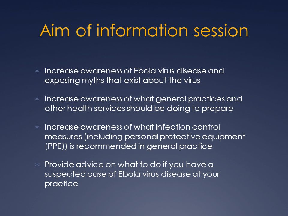 Aim of information session