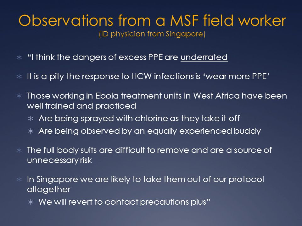 Observations from a MSF field worker (ID physician from Singapore)