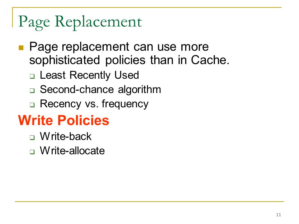 Page Replacement Write Policies