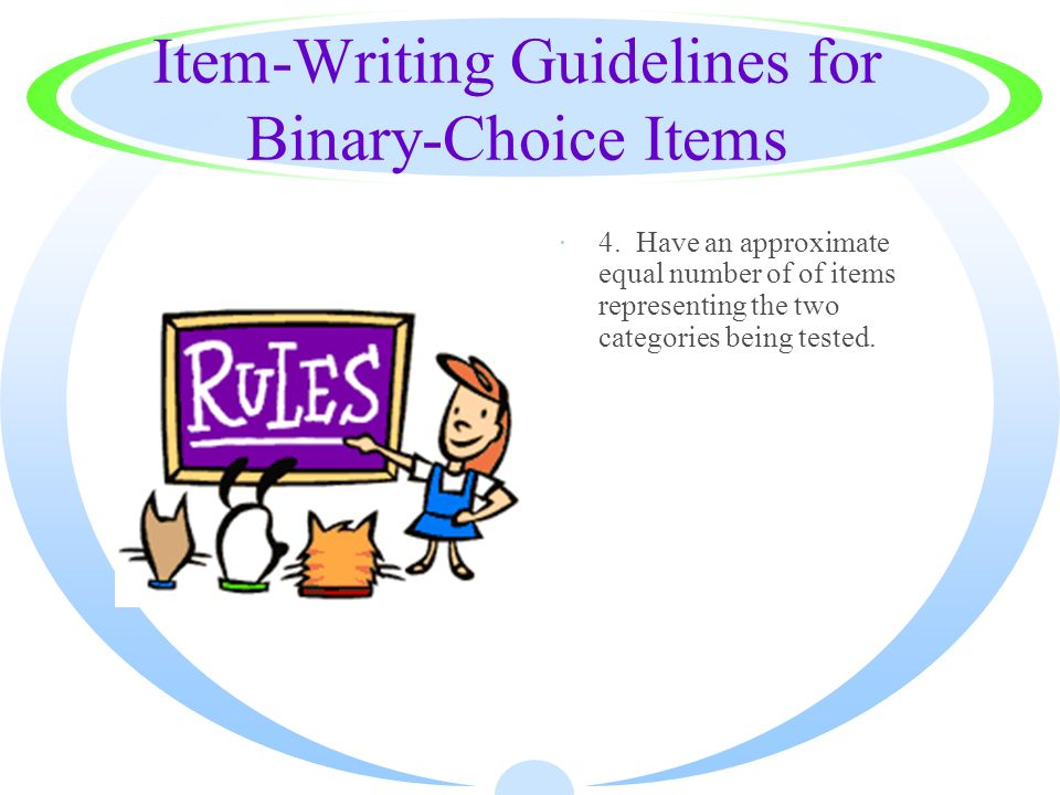 Item-Writing Guidelines for Binary-Choice Items