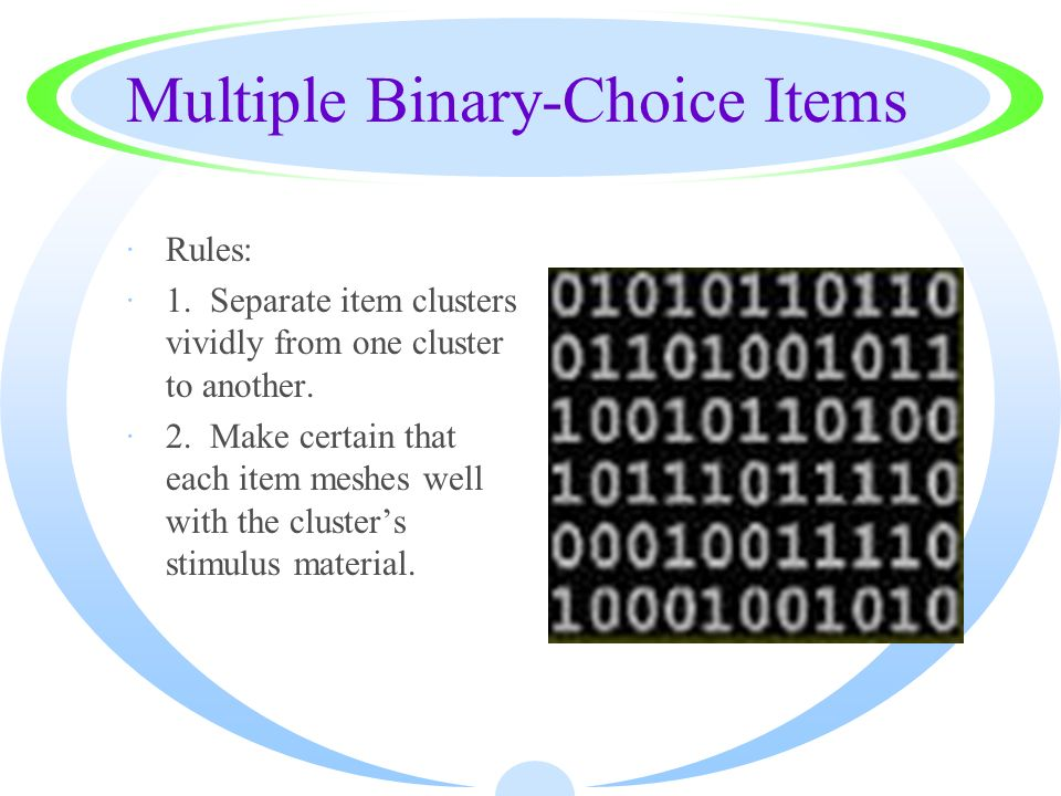 Multiple Binary-Choice Items