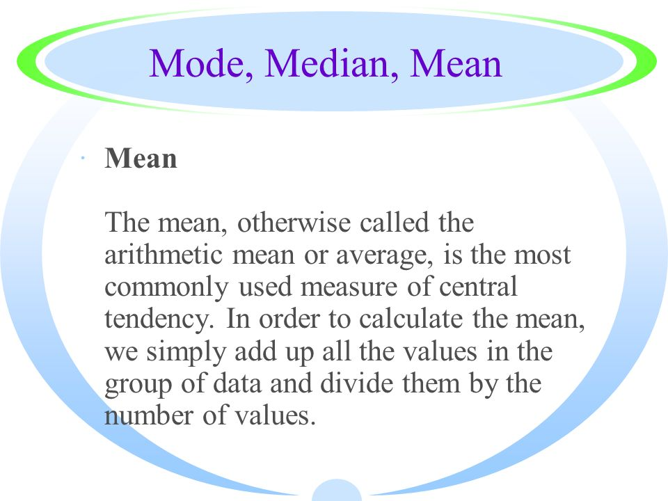 Mode, Median, Mean