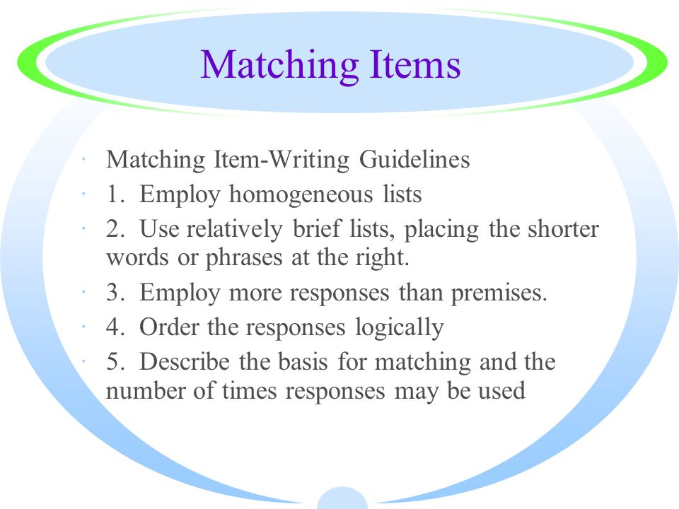 Matching Items Matching Item-Writing Guidelines