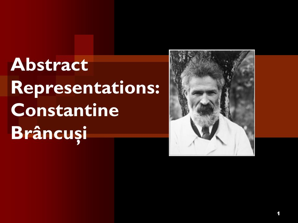 Abstract Representations: Constantine Brâncuşi