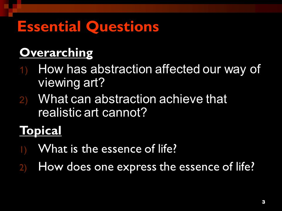 Essential Questions Overarching