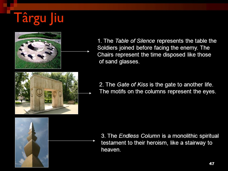 Târgu Jiu 1. The Table of Silence represents the table the