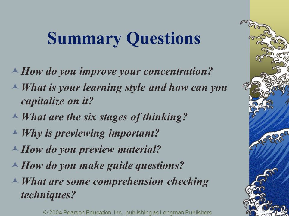 Summary Questions How do you improve your concentration