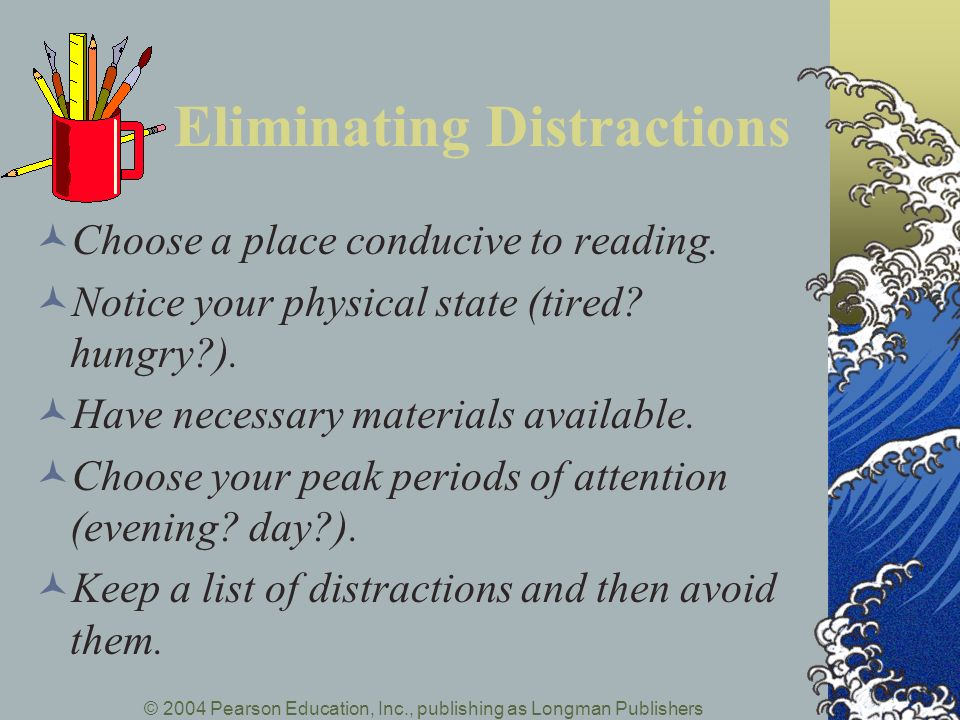 Eliminating Distractions