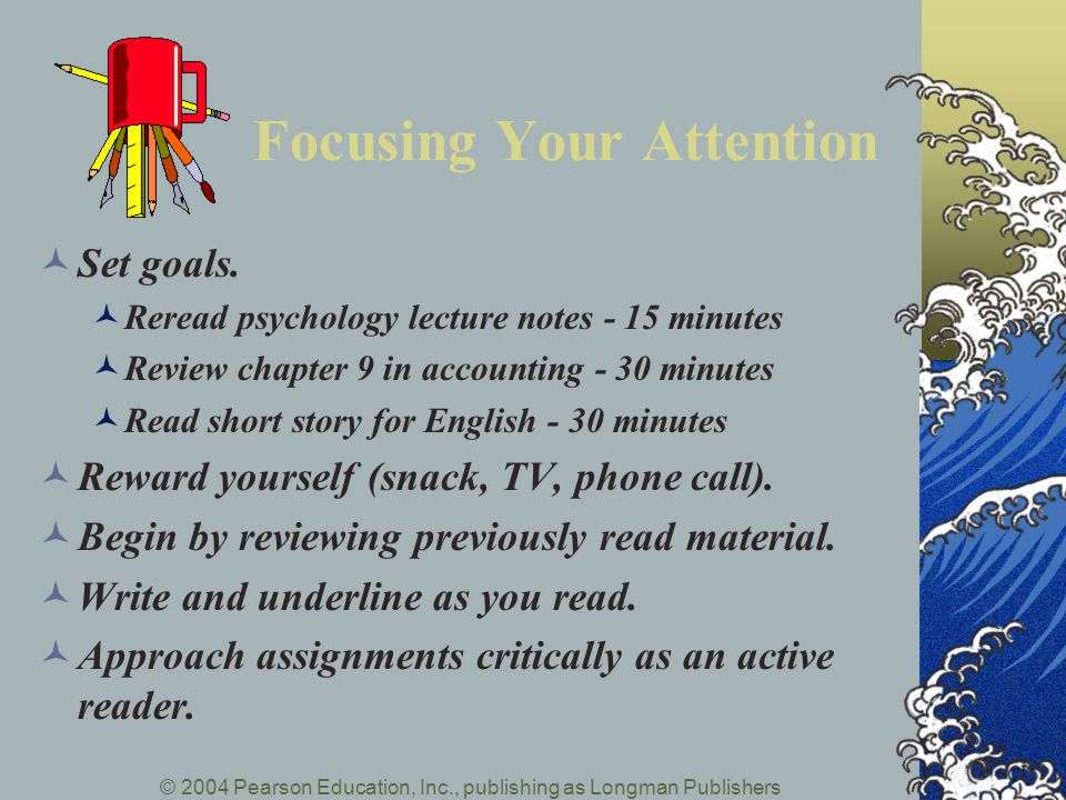 Focusing Your Attention