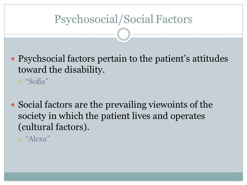 Psychosocial/Social Factors