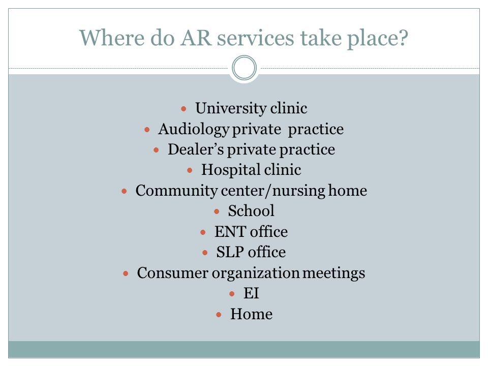 Where do AR services take place