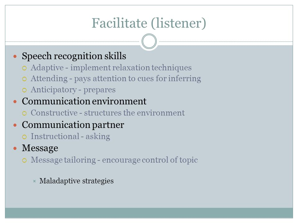 Facilitate (listener)