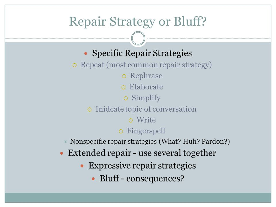Repair Strategy or Bluff