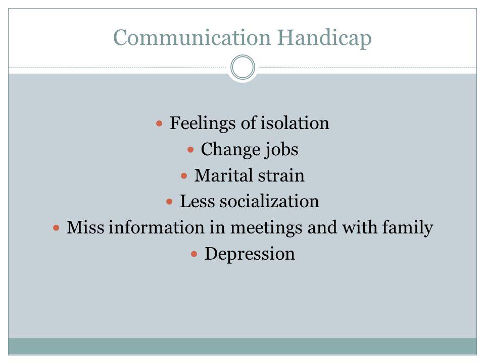 Communication Handicap