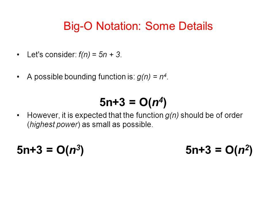 Big-O Notation: Some Details
