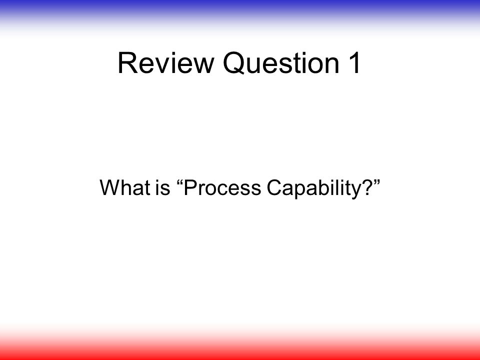 What is Process Capability
