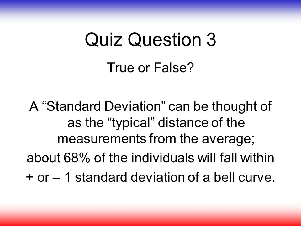Quiz Question 3 True or False