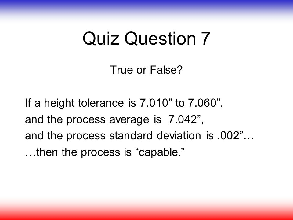 Quiz Question 7 True or False