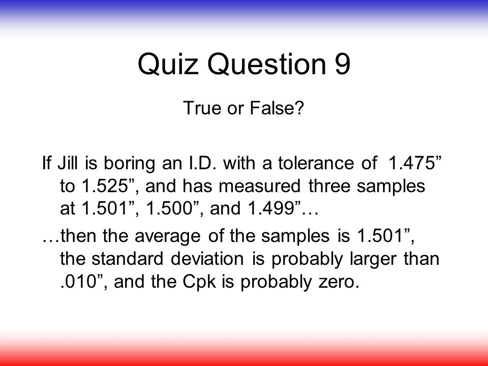 Quiz Question 9 True or False