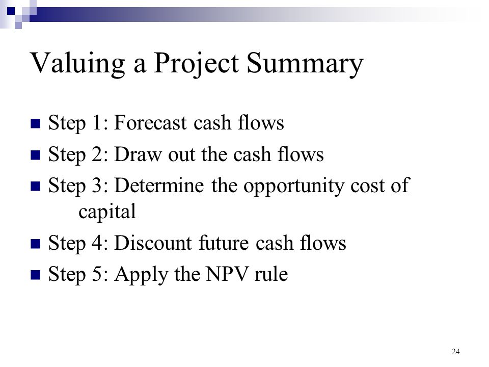 Valuing a Project Summary