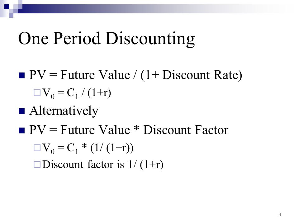 One Period Discounting