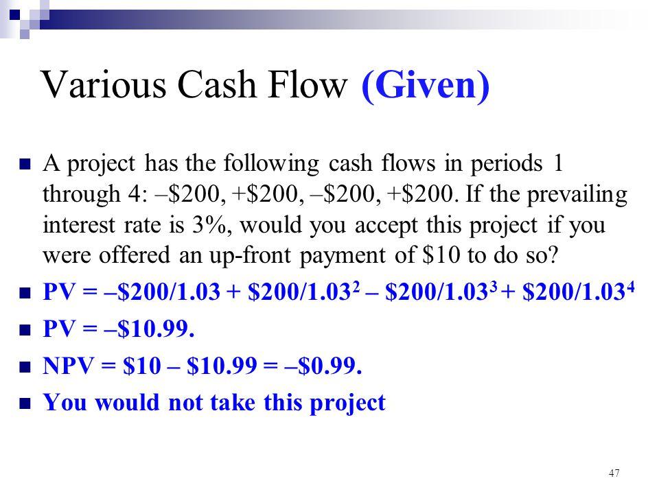 Various Cash Flow (Given)