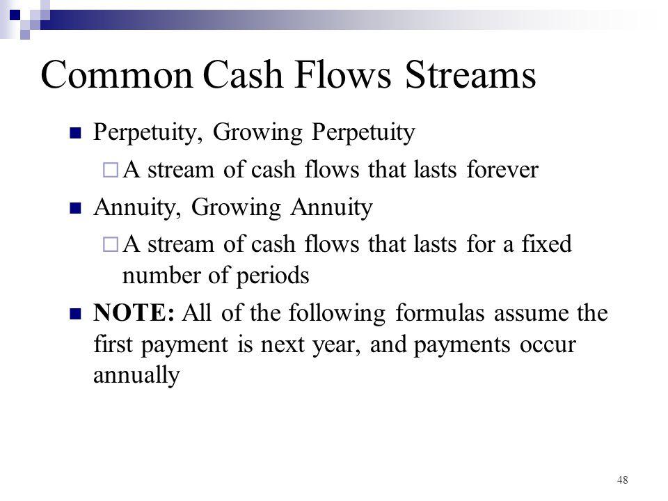 Common Cash Flows Streams