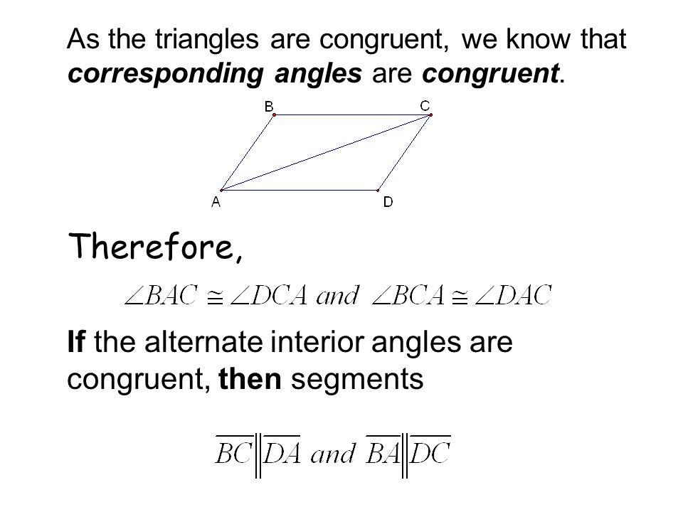 If the alternate interior angles are congruent, then segments