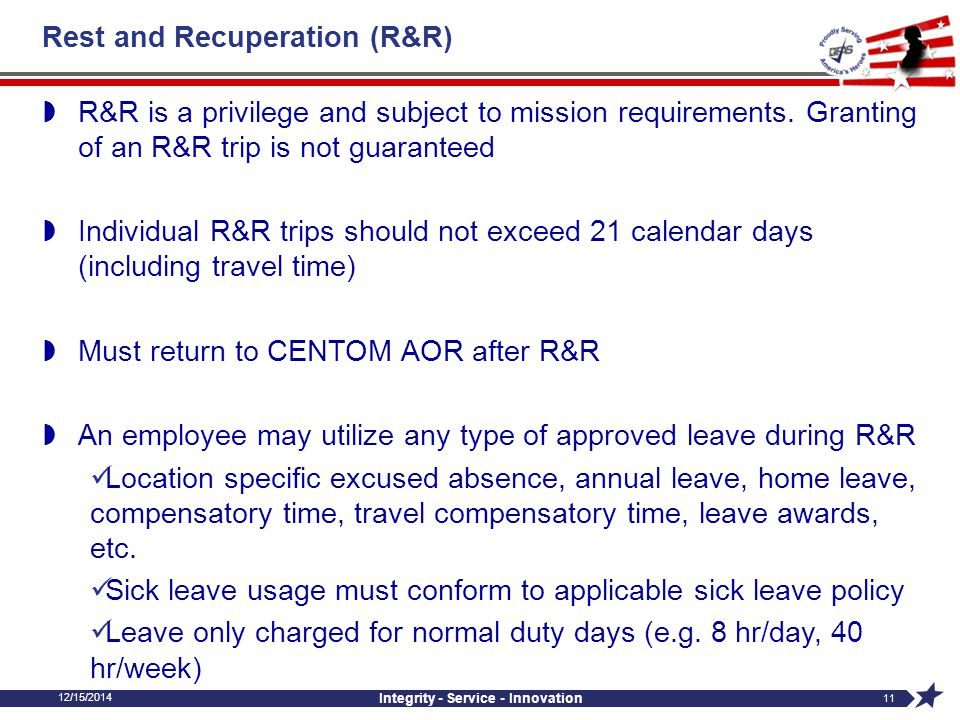 Rest and Recuperation (R&R)