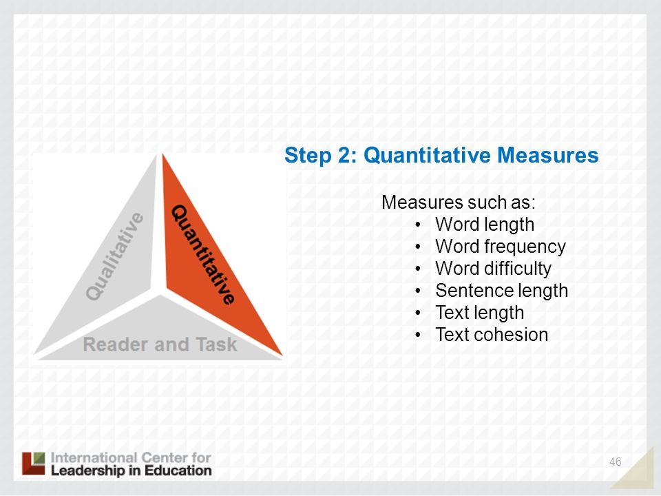 Step 2: Quantitative Measures