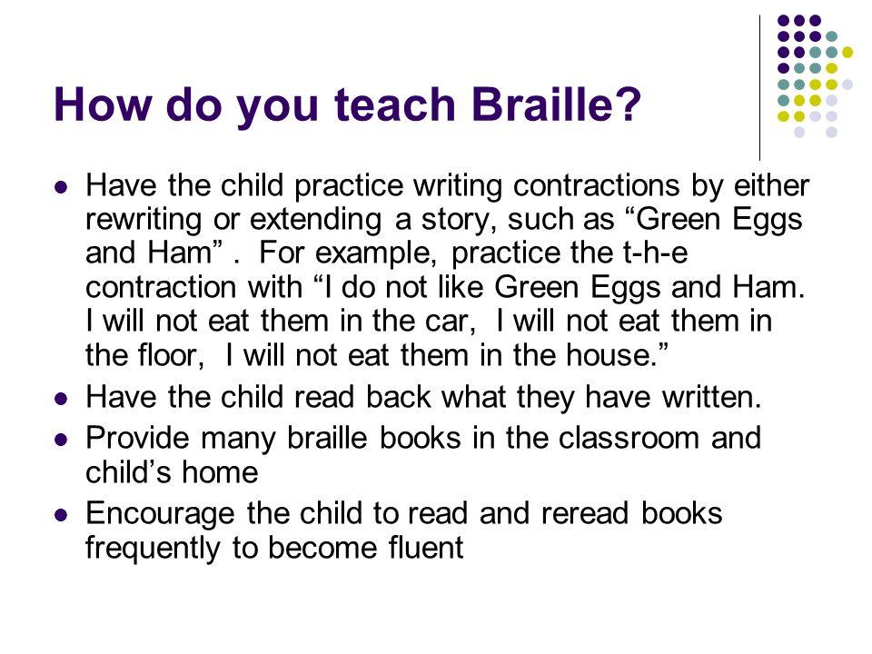 How do you teach Braille