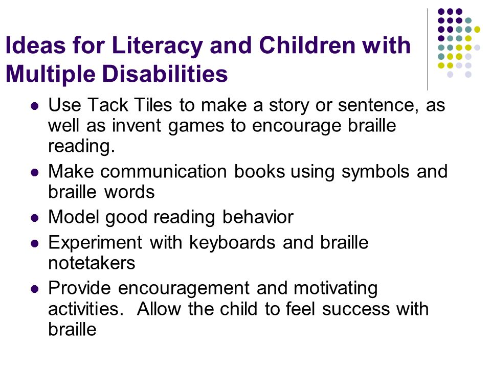 Ideas for Literacy and Children with Multiple Disabilities