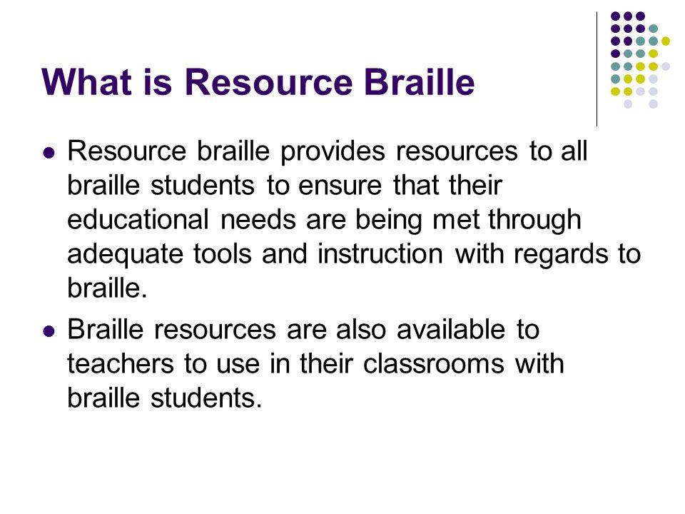What is Resource Braille