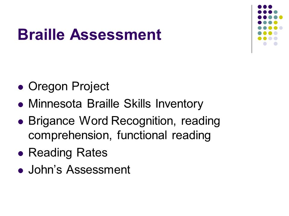 Braille Assessment Oregon Project Minnesota Braille Skills Inventory