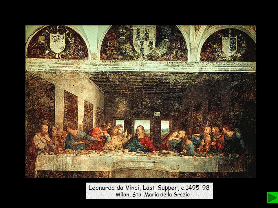 Leonardo da Vinci, Last Supper, c.1495-98