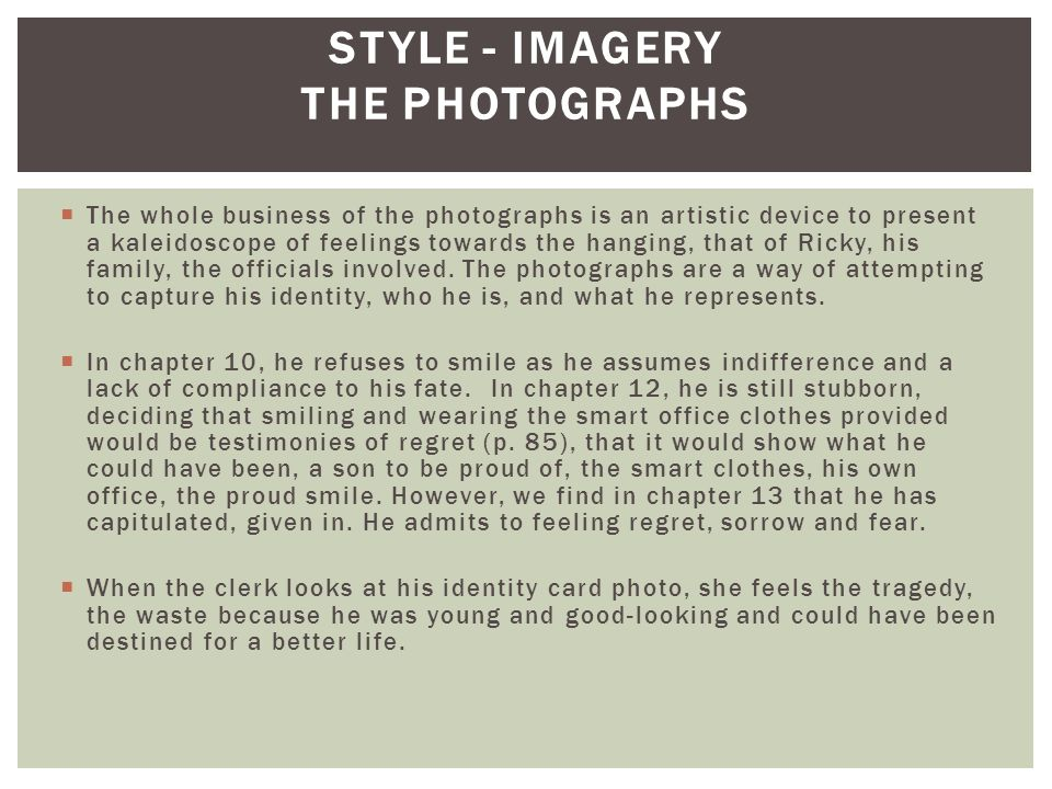 STYLE - Imagery The photographs