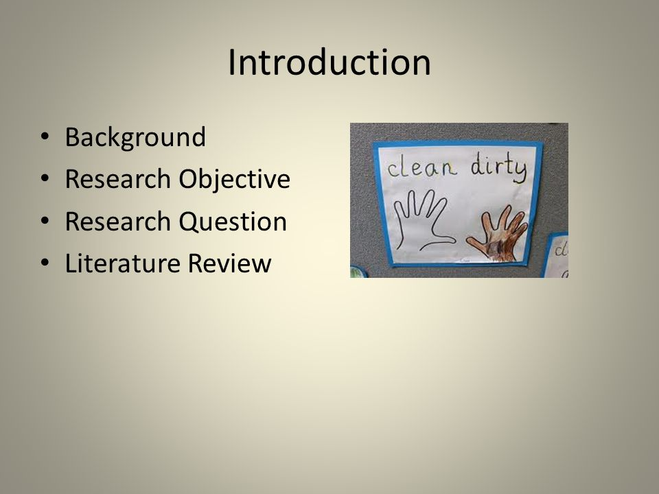 Introduction Background Research Objective Research Question
