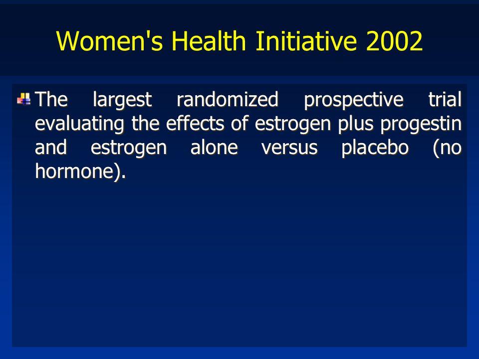 Women s Health Initiative 2002