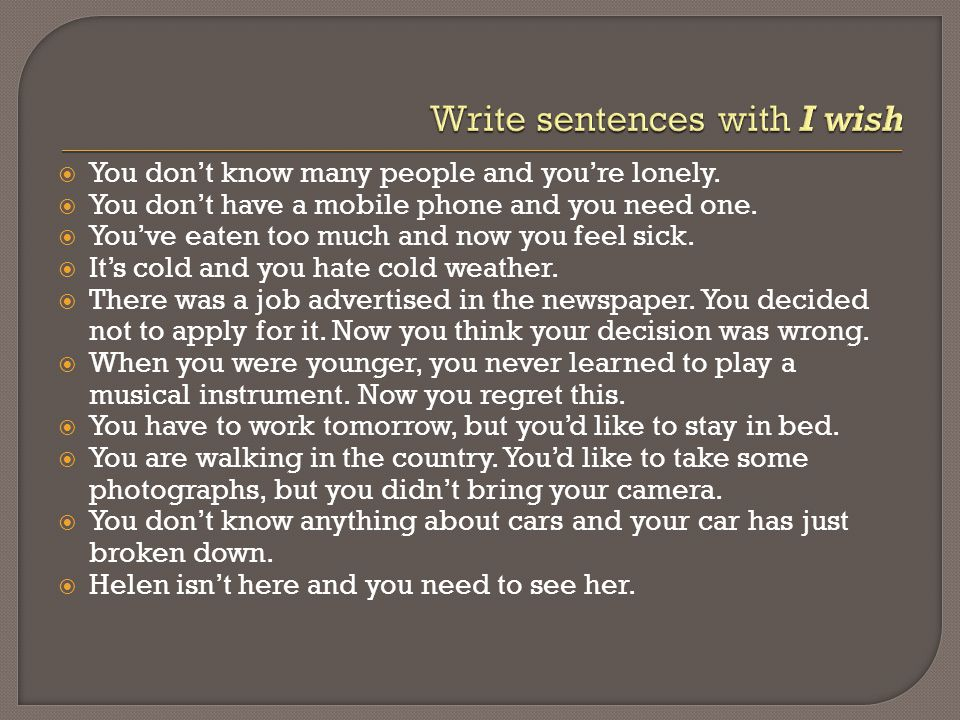 Write sentences with I wish